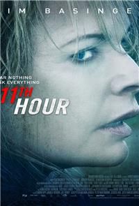 The 11th Hour (2015) 1080p Poster