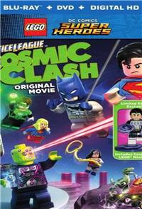 LEGO DC Comics Super Heroes: Justice League: Cosmic Clash (2016) Poster
