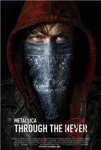 Metallica Through the Never (2013) Poster