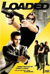 Loaded (2008) 1080p Poster