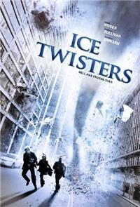 Ice Twisters (2009) 1080p Poster