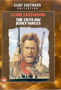 The Outlaw Josey Wales (1976) 1080p Poster