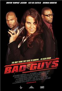Bad Guys (2008) Poster