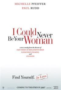 I Could Never Be Your Woman (2007) 1080p Poster
