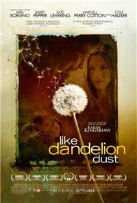 Like Dandelion Dust (2010) Poster