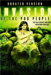 Invasion of the Pod People (2007) 1080p Poster