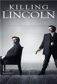 Killing Lincoln (2013) 1080p Poster