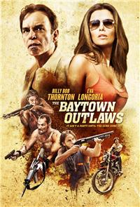 The Baytown Outlaws (2013) Poster