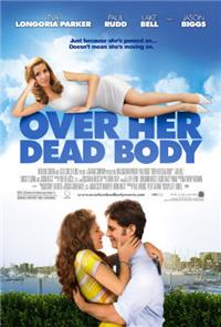 Over Her Dead Body (2008) 1080p Poster