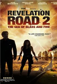 Revelation Road 2: The Sea of Glass and Fire (2013) Poster