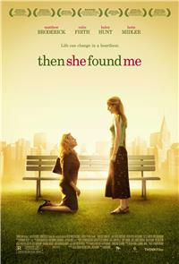 Then She Found Me (2007) 1080p Poster