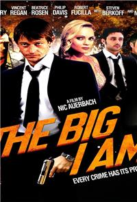 The Big I Am (2010) 1080p Poster