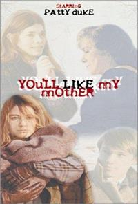 You'll Like My Mother (1972) 1080p Poster