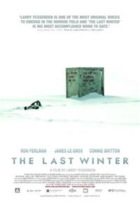 The Last Winter (2007) Poster