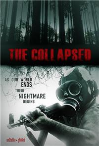 The Collapsed (2011) 1080p Poster