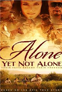 Alone Yet Not Alone (2013) Poster
