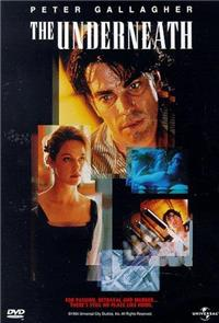 The Underneath (1995) 1080p Poster