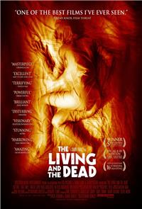 The Living and the Dead (2007) 1080p Poster