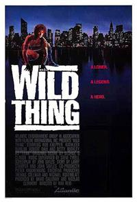 Wild Thing (1987) Poster