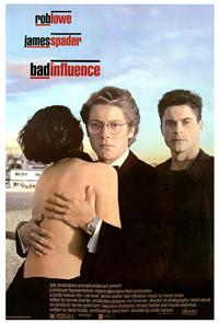 Bad Influence (1990) 1080p Poster