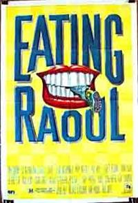 Eating Raoul (1982) Poster