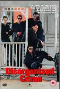 Disorganized Crime (1989) Poster