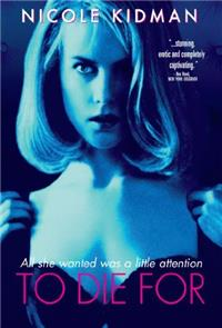 To Die For (1995) 1080p Poster