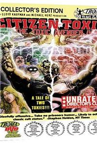 Citizen Toxie: The Toxic Avenger IV (2000) 1080p Poster