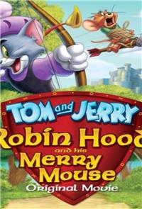 Tom and Jerry: Robin Hood and His Merry Mouse (2012) 1080p Poster