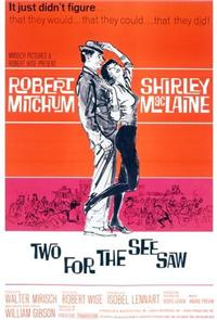 Two for the Seesaw (1962) Poster