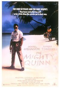 The Mighty Quinn (1989) Poster