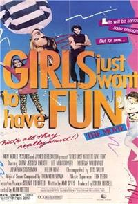 Girls Just Want to Have Fun (1985) 1080p Poster