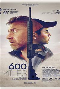 600 Miles (2015) 1080p Poster