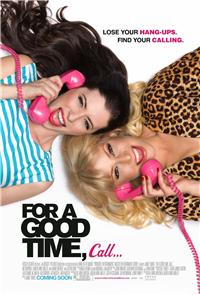 For a Good Time, Call... (2012) 1080p Poster