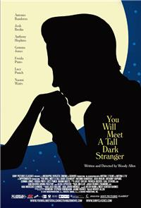 You Will Meet a Tall Dark Stranger (2010) 1080p Poster