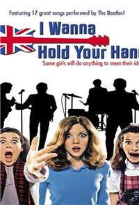 I Wanna Hold Your Hand (1978) 1080p Poster