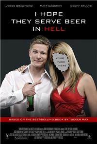 I Hope They Serve Beer in Hell (2009) 1080p Poster