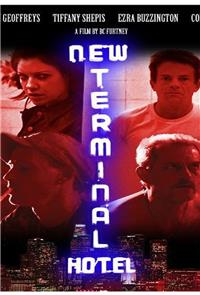 New Terminal Hotel (2010) 1080p Poster
