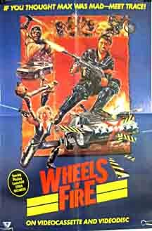 Wheels of Fire (1985) Poster