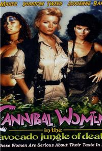Cannibal Women in the Avocado Jungle of Death (1989) Poster