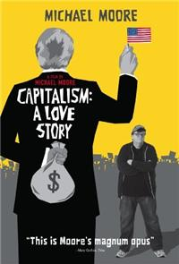 Capitalism: A Love Story (2009) Poster