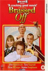 Brassed Off (1997) 1080p Poster