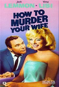 How to Murder Your Wife (1965) 1080p Poster