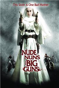 Nude Nuns With Big Guns (2010) 1080p Poster