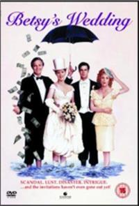 Betsy's Wedding (1990) Poster