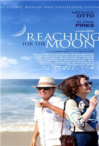 Reaching for the Moon (2013) 1080p Poster