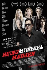 Being Michael Madsen (2007) Poster