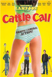 Cattle Call (National Lampoon's Cattle Call) (2006) 1080p Poster
