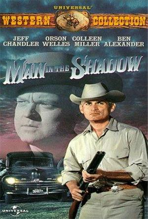 Man in the Shadow (1957) Poster