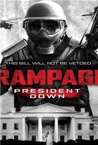Rampage: President Down (2016) Poster